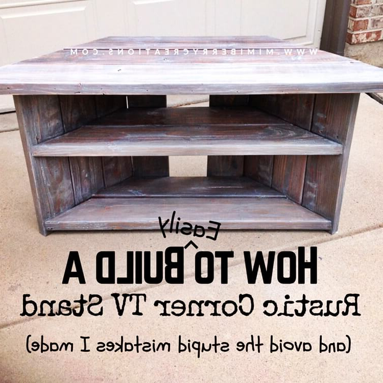 2017 21 Affordable Diy Tv Stand Ideas You Can Build In A Weekend In Rustic Corner Tv Stands (View 16 of 20)