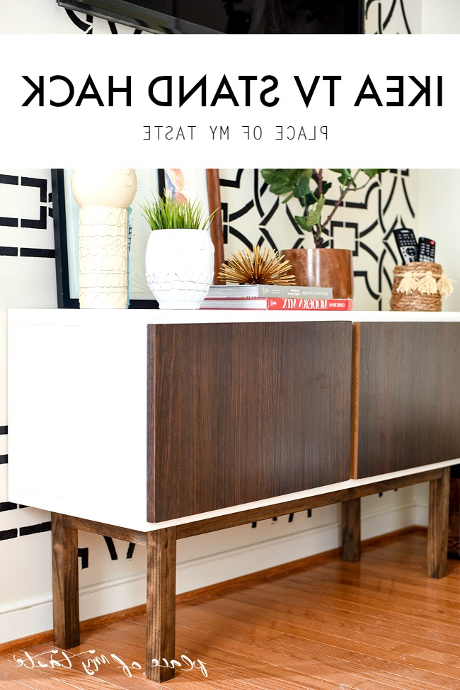 Trendy Ikea Hack Tv Stand Hack – Place Of My Taste Intended For Ikea Built In Tv Cabinets (Gallery 14 of 20)