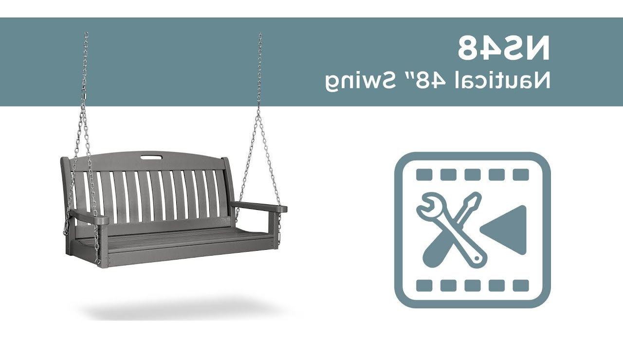 Well Liked Polywood® Ns48 Assembly Video For Nautical Porch Swings (View 29 of 30)